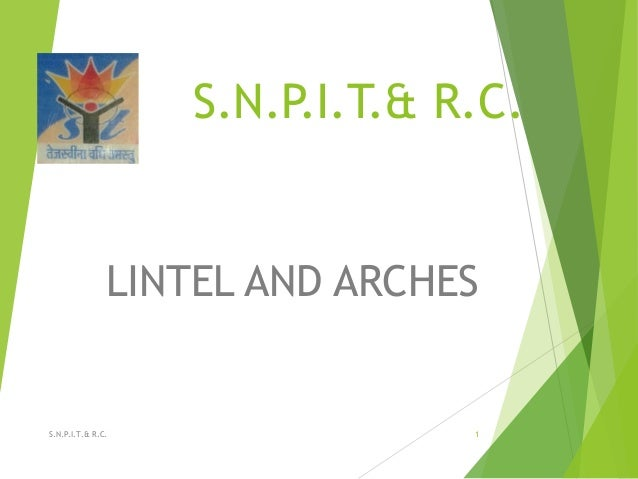 S.N.P.I.T.& R.C. LINTEL AND ARCHES 1S.N.P.I.T.& R.C.