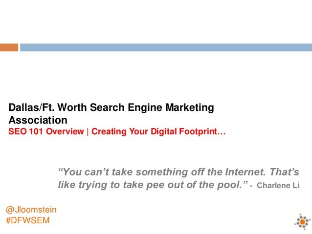 """Dallas/Ft. Worth Search Engine MarketingAssociationSEO 101 Overview 