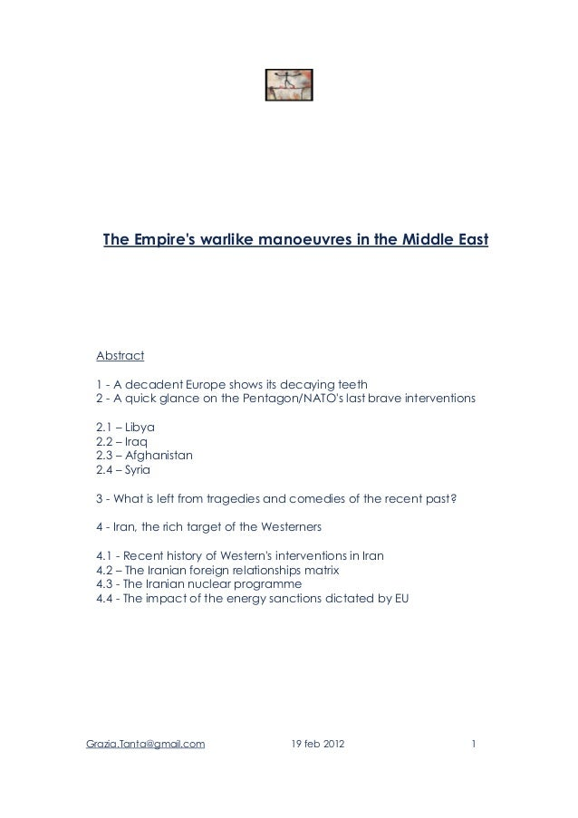 Grazia.Tanta@gmail.com 19 feb 2012 1The Empires warlike manoeuvres in the Middle EastAbstract1 - A decadent Europe shows i...