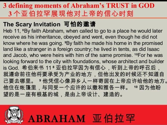 "Image result for ""亚伯拉罕因为有信心,听到上帝的呼召后,就遵命前往他将要承受为产业的地方,但他出发的时候还不知道自己要去哪里。""( 来 11:8  )"