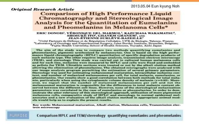 Comparison HPLC and TEM/stereology quantifying eumelanins and pheomelaninsPURPOSE2013.05.04 Eun kyung Noh