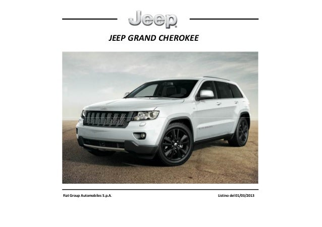 JEEP GRAND CHEROKEEFiat Group Automobiles S.p.A. Listino del 01/03/2013