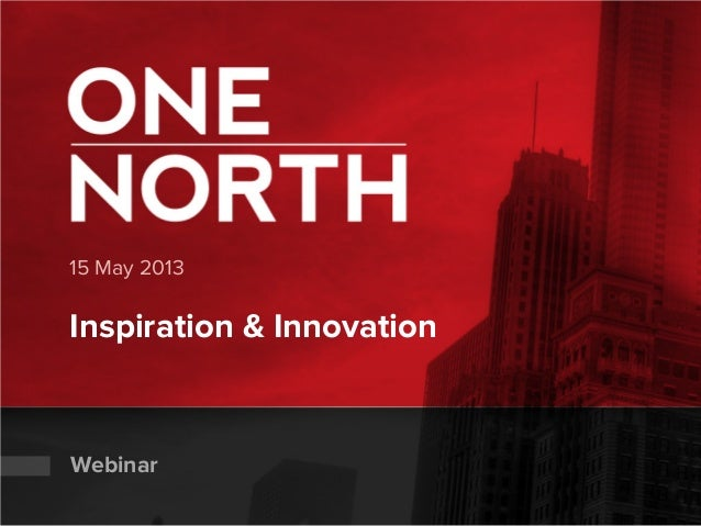 15 May 2013Inspiration & InnovationWebinar