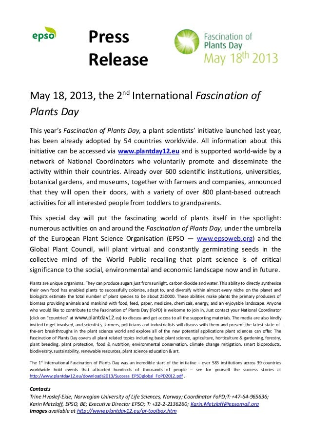 PressReleaseMay 18, 2013, the 2ndInternational Fascination ofPlants DayThis year's Fascination of Plants Day, a plant scie...