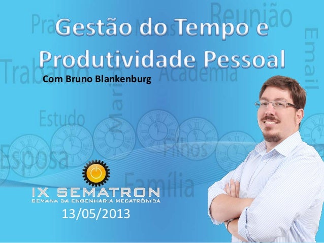 13/05/2013Com Bruno Blankenburg