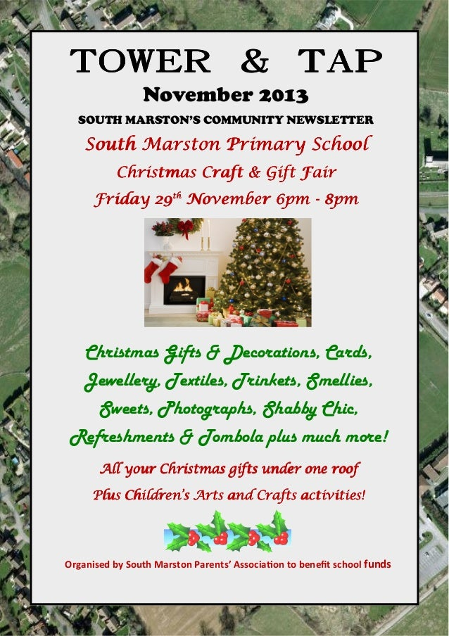 TOWER & TAP November 2013 SOUTH MARSTON'S COMMUNITY NEWSLETTER  South Marston Primary School Christmas Craft & Gift Fair F...