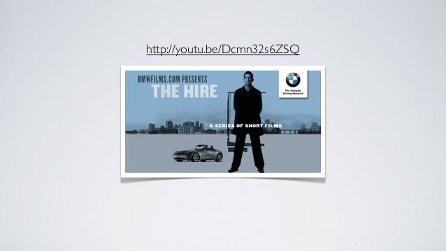 BMW-TheHire2001~2002년 진행된 BMW Film Series시즌1과 시즌2에 걸쳐 총 8편의 단편 영화 제작 (평균 10분 길이)가이 리치, 이안, 오우삼, 왕가위, 토니 스콧 등 유명감독 연출클라이브 오...