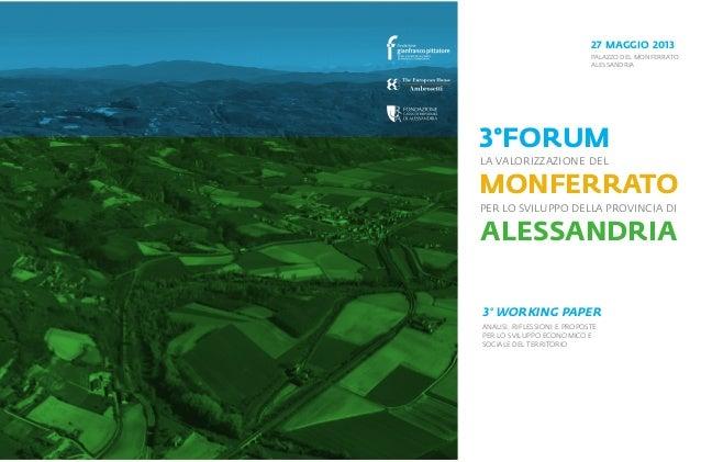 AlessandriaMonferratoper lo sviluppo della provincia diLa valorizzazione del3° working paperANALISI, RIFLESSIONI E PROPOST...