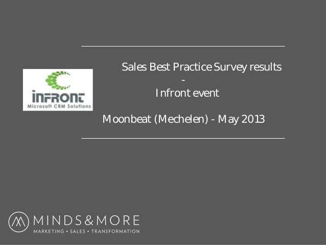 Sales Best Practice Survey results - Infront event Moonbeat (Mechelen) - May 2013