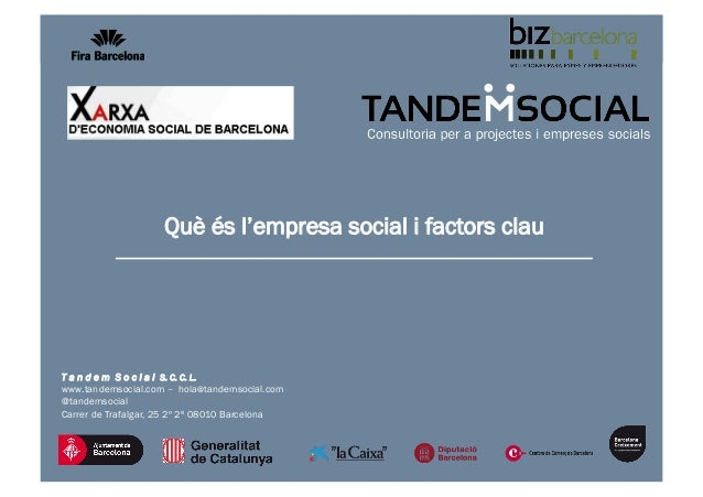 1T a n d e m S o c i a l S. C. C. L.www.tandemsocial.com – hola@tandemsocial.com@tandemsocialCarrer de Trafalgar, 25 2º 2ª...