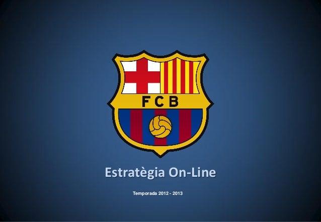 Estratègia On-LineTemporada 2012 - 2013