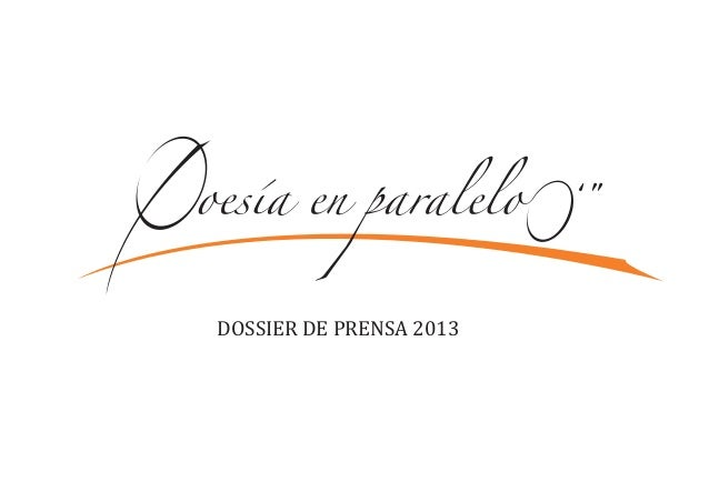 DOSSIER DE PRENSA 2013