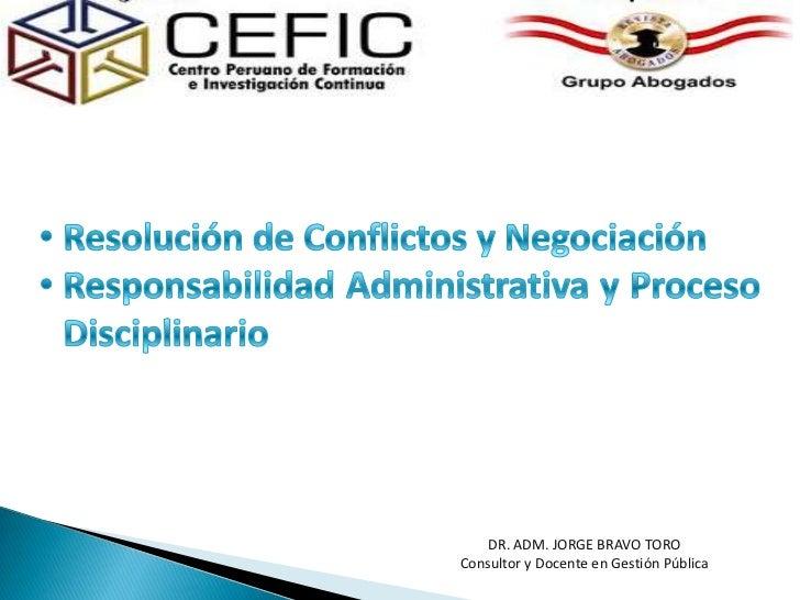 <ul><li>Resolución de Conflictos y Negociación