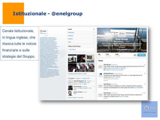 Istituzionale - @enelgroupCanale Istituzionale,in lingua inglese, cherilancia tutte le notiziefinanziarie e sullestrategie...
