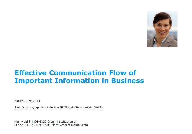 Effective Communication Flow ofImportant Information in BusinessZurich, June 2013Sarit Ventura, Applicant for the IE Globa...