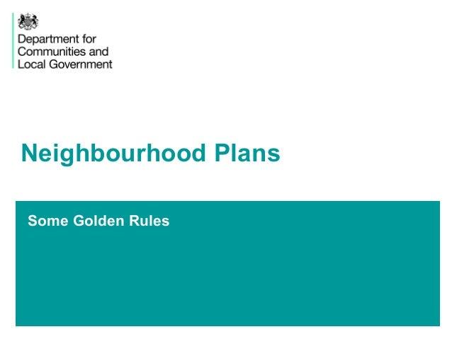 Some Golden RulesNeighbourhood Plans