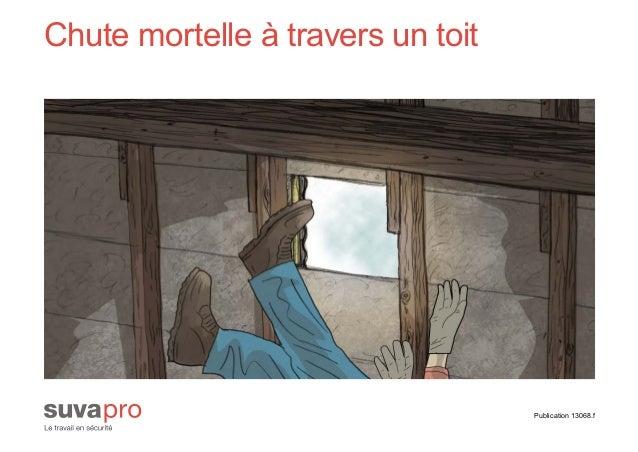 Publication 13068.f Chute mortelle à travers un toit