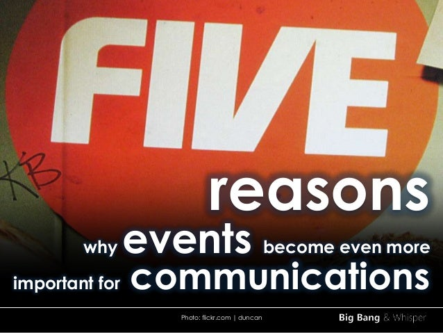 reasons why events become even more important for communications Photo: flickr.com | duncan