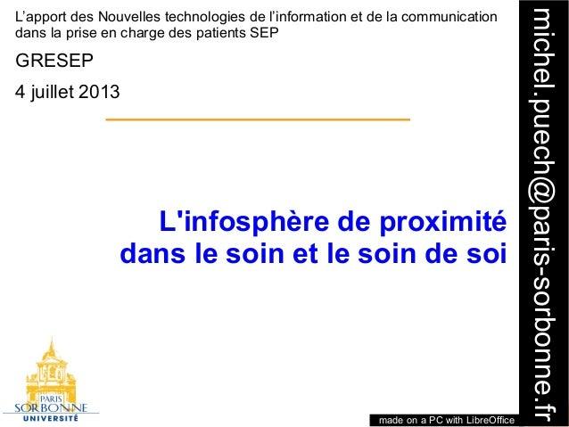 1 michel.puech@paris-sorbonne.fr L'apport des Nouvelles technologies de l'information et de la communication dans la prise...