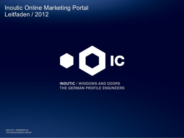 Inoutic Online Marketing PortalLeitfaden / 2012