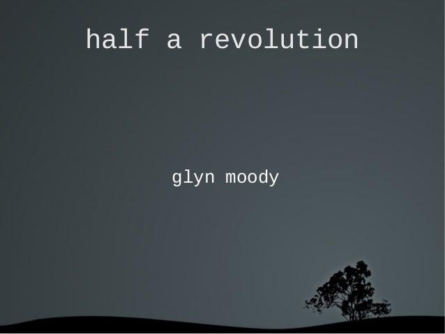 half a revolution  glyn moody