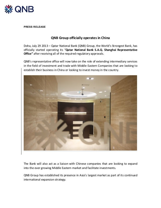 PRESS RELEASE QNB	   Group	   officially	   operates	   in	   China	    	    Doha,	   July	   29	   2013	   –	   Qatar	 ...