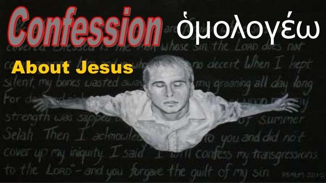 About Jesus ὁμολογέω