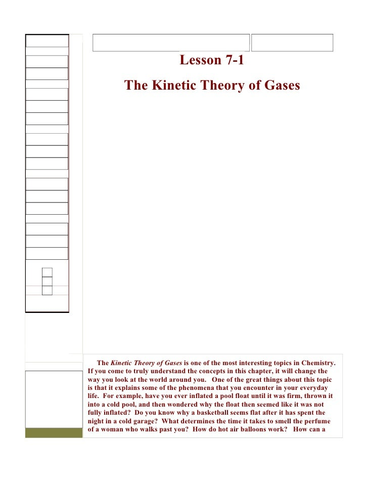 Lesson 7-1            The Kinetic Theory of Gases    The Kinetic Theory of Gases is one of the most interesting topics in ...