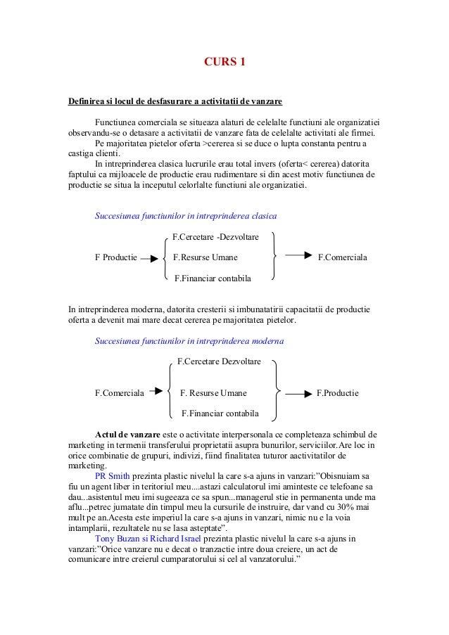 CURS 1 Definirea si locul de desfasurare a activitatii de vanzare Functiunea comerciala se situeaza alaturi de celelalte f...