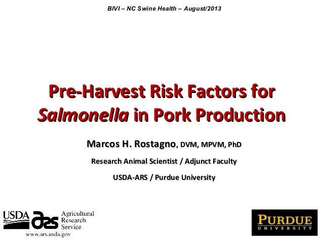 Pre-Harvest Risk Factors forPre-Harvest Risk Factors for SalmonellaSalmonella in Pork Productionin Pork Production Marcos ...