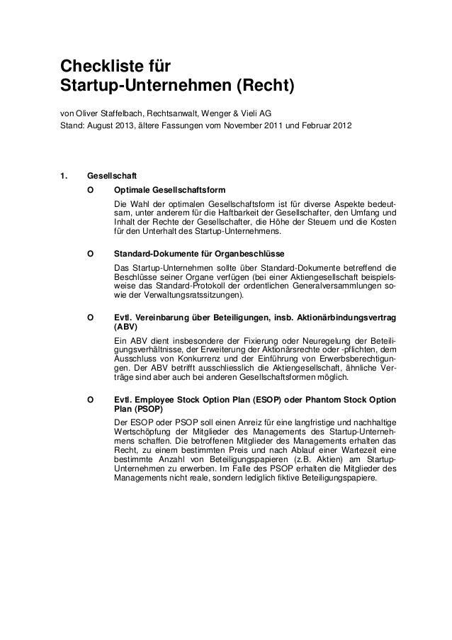 Checkliste für Startup-Unternehmen (Recht) von Oliver Staffelbach, Rechtsanwalt, Wenger & Vieli AG Stand: August 2013, ält...