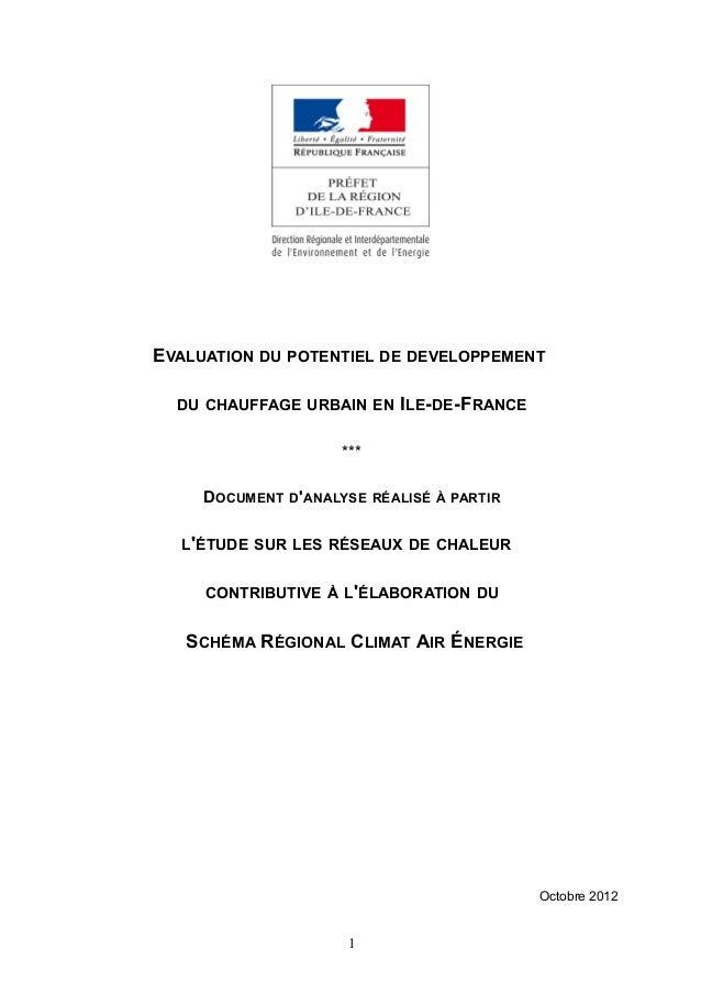 EVALUATION DU POTENTIEL DE DEVELOPPEMENT DU CHAUFFAGE URBAIN EN ILE-DE-FRANCE *** DOCUMENT D'ANALYSE RÉALISÉ À PARTIR L'ÉT...