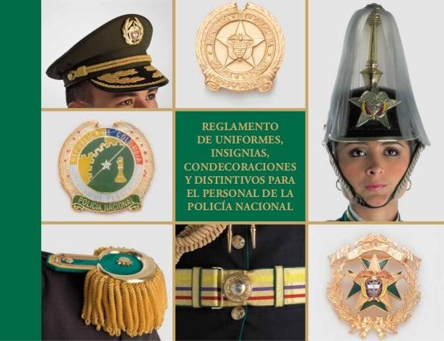 Reglamento de uniformes, insignias, condecoraciones y distintivos para EL personal de la Policía Nacional