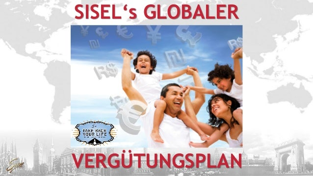 VERGÜTUNGSPLAN SISEL's GLOBALER