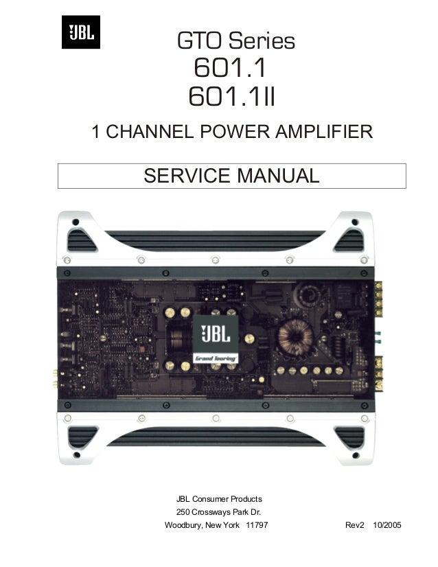 jbl gto601 1 rh slideshare net JBL Amplifiers Crown JBL Amplifier Repair