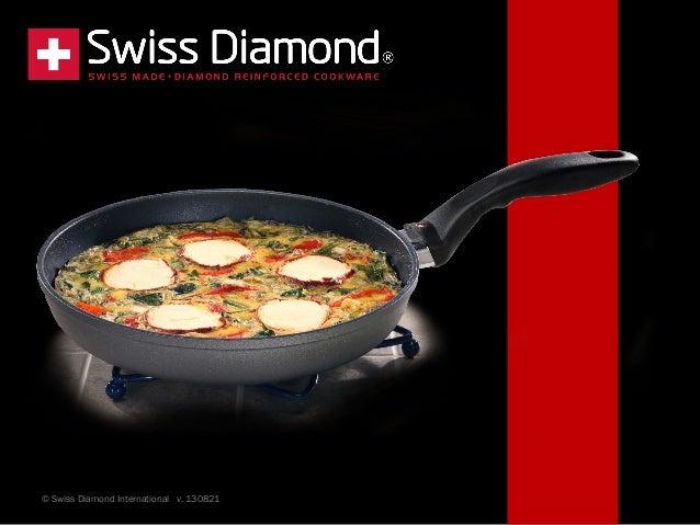 © Swiss Diamond International v. 130821