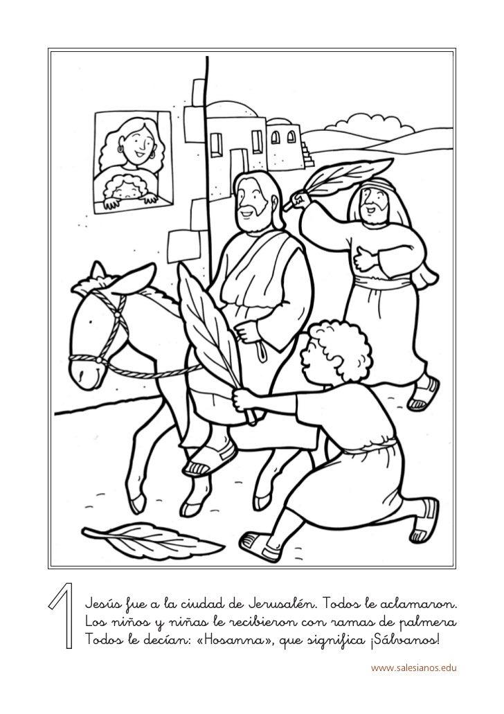 1Jesús fue a la ciudad de Jerusalén. Todos le aclamaron.Los niños y niñas le recibieron con ramas de palmeraTodos le decía...