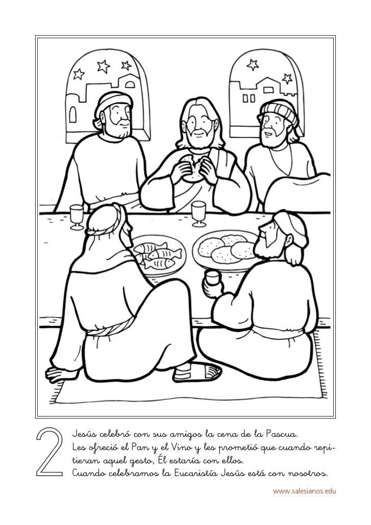 2    Jesús celebró con sus amigos la cena de la Pascua.    Les ofreció el Pan y el Vino y les prometió que cuando repi-   ...