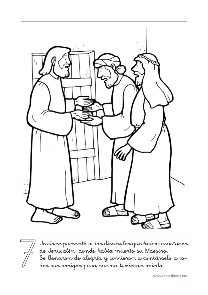 7    Jesús se presentó a dos discípulos que huían asustados    de Jerusalén, donde había muerto su Maestro.    Se llenaron...