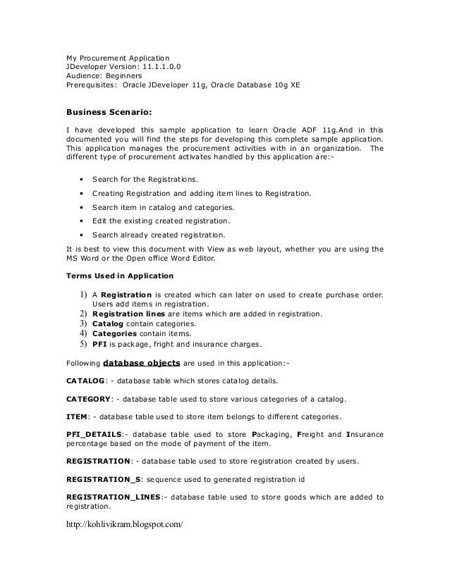 My Procurement ApplicationJDeveloper Version: 11.1.1.0.0Audience: BeginnersPrerequisites: Oracle JDeveloper 11g, Oracle Da...