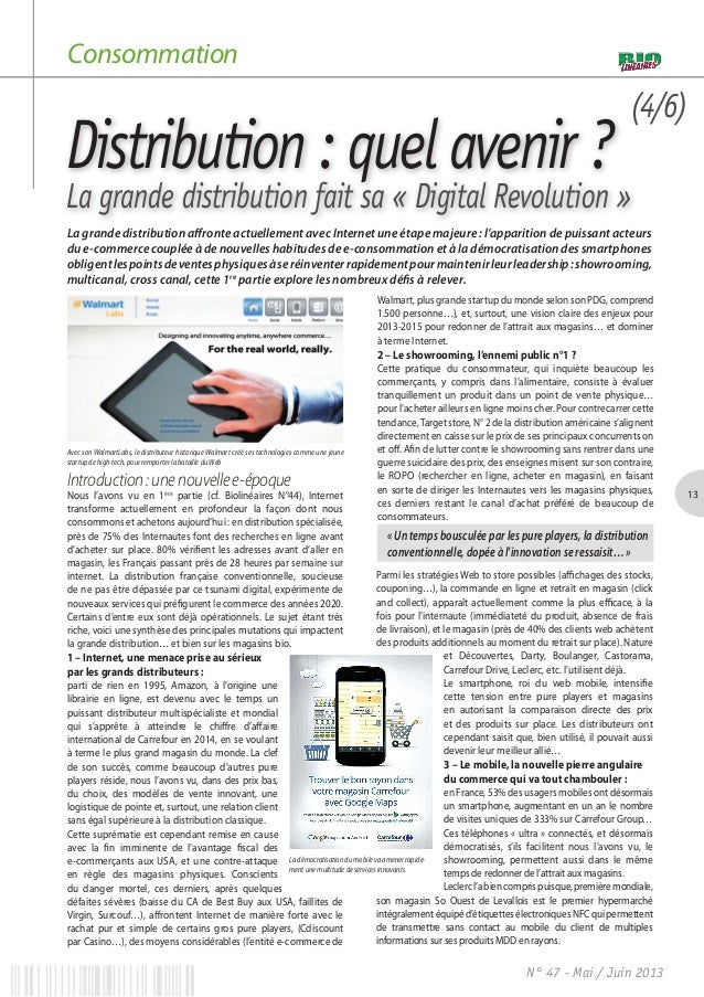 13 N° 47 - Mai / Juin 2013 Distribution : quel avenir ? La grande distribution fait sa «Digital Revolution» Consommation...