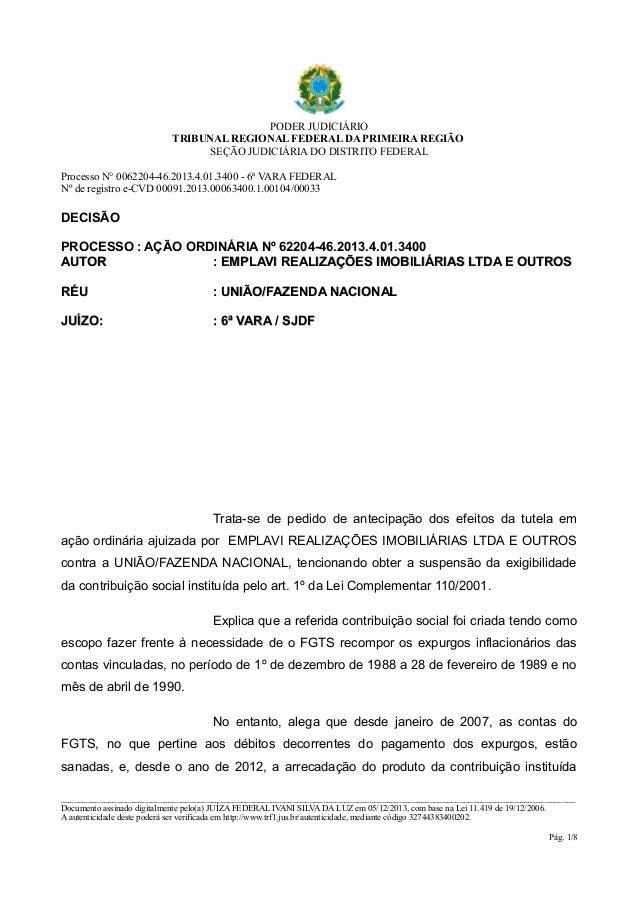 PODER JUDICIÁRIO  TRIBUNAL REGIONAL FEDERAL DA PRIMEIRA REGIÃO  SEÇÃO JUDICIÁRIA DO DISTRITO FEDERAL  Processo N° 0062204-...
