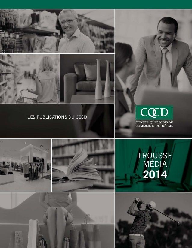 LES PUBLICATIONS DU CQCD  TROUSSE MÉDIA  2014  1