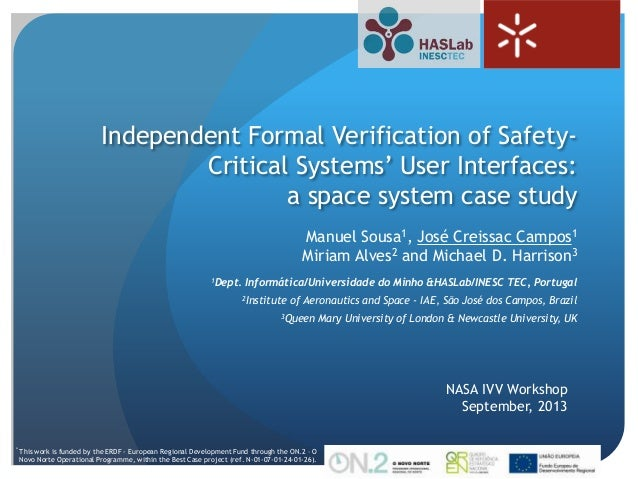 1 Independent Formal Verification of Safety- Critical Systems' User Interfaces: a space system case study NASA IVV Worksho...