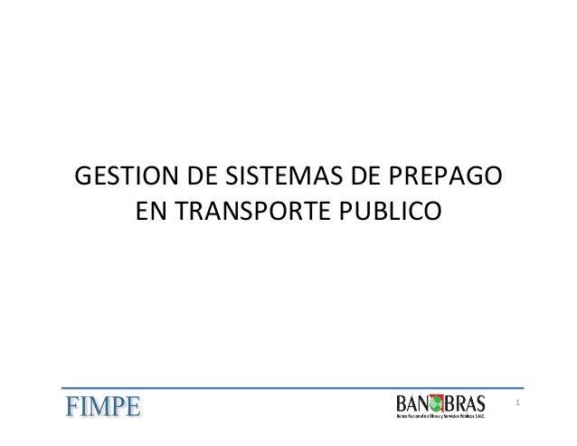 GESTION  DE  SISTEMAS  DE  PREPAGO   EN  TRANSPORTE  PUBLICO    1