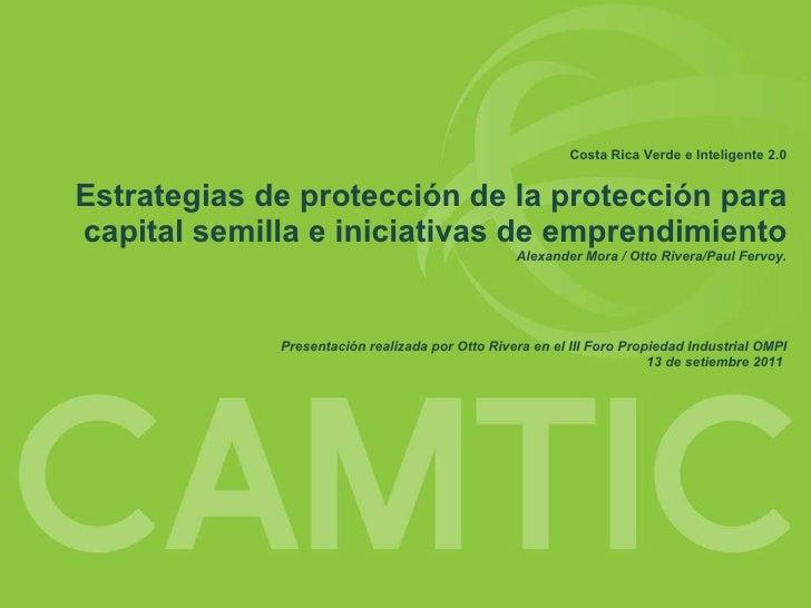 Costa Rica Verde e Inteligente 2.0 Estrategias de protección de la protección para capital semilla e iniciativas de empren...