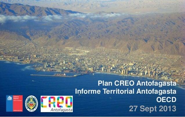 Plan CREO Antofagasta Informe Territorial Antofagasta OECD 27 Sept 2013