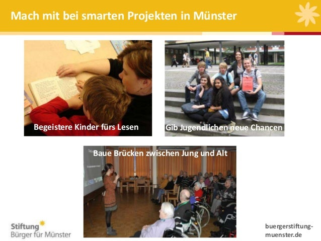 Mach mit bei smarten Projekten in Münster  Begeistere Kinder fürs Lesen  Gib Jugendlichen neue Chancen  Baue Brücken zwisc...