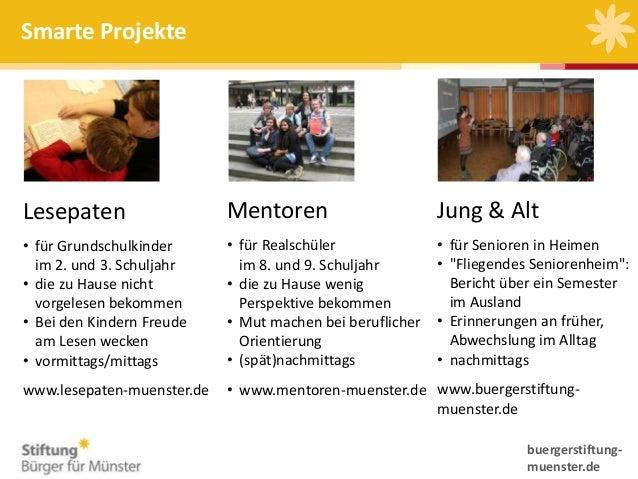 Smarte Projekte  Lesepaten  Mentoren  Jung & Alt  • für Grundschulkinder im 2. und 3. Schuljahr • die zu Hause nicht vorge...
