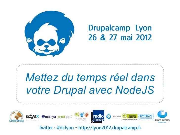 Mettez du temps réel dansvotre Drupal avec NodeJS